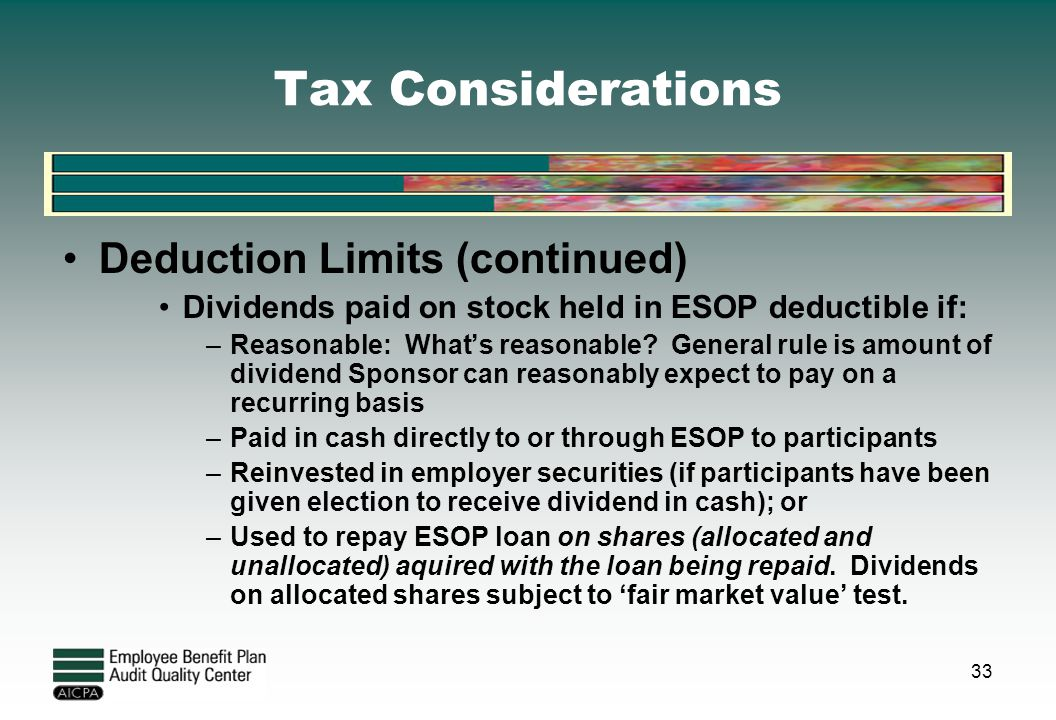 Tax Considerations Deduction Limits (continued)