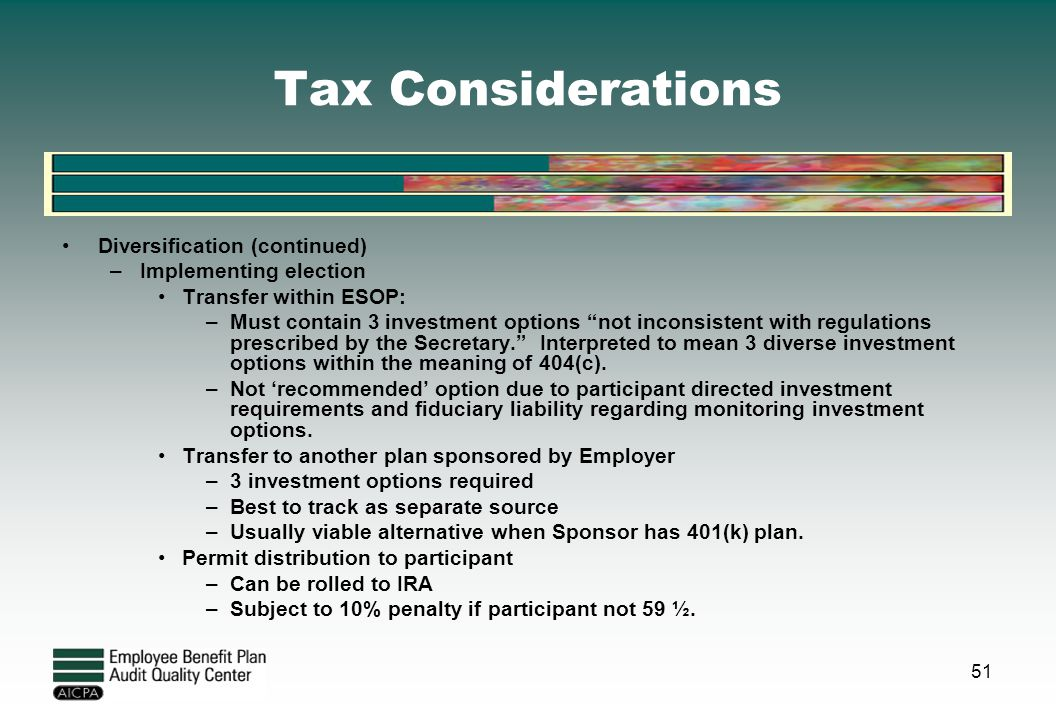 Tax Considerations Diversification (continued) Implementing election
