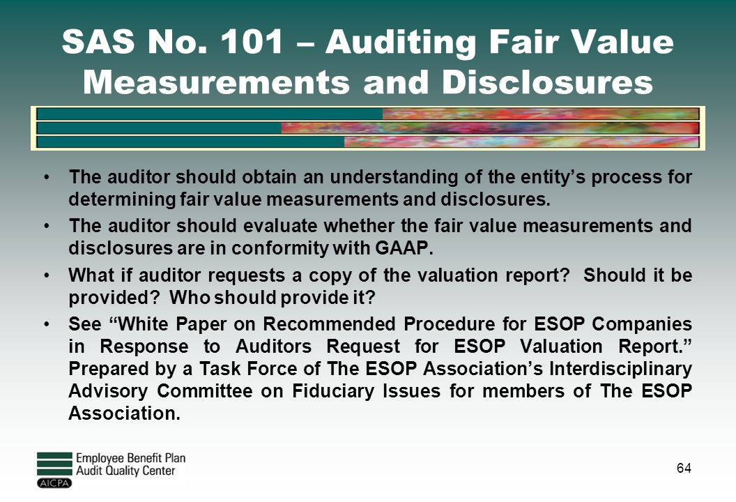SAS No. 101 – Auditing Fair Value Measurements and Disclosures