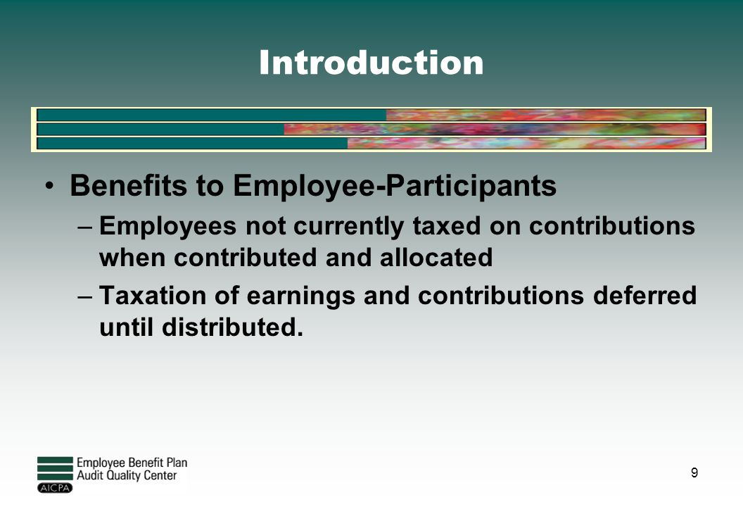 Introduction Benefits to Employee-Participants