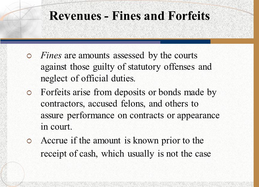 Revenues - Fines and Forfeits