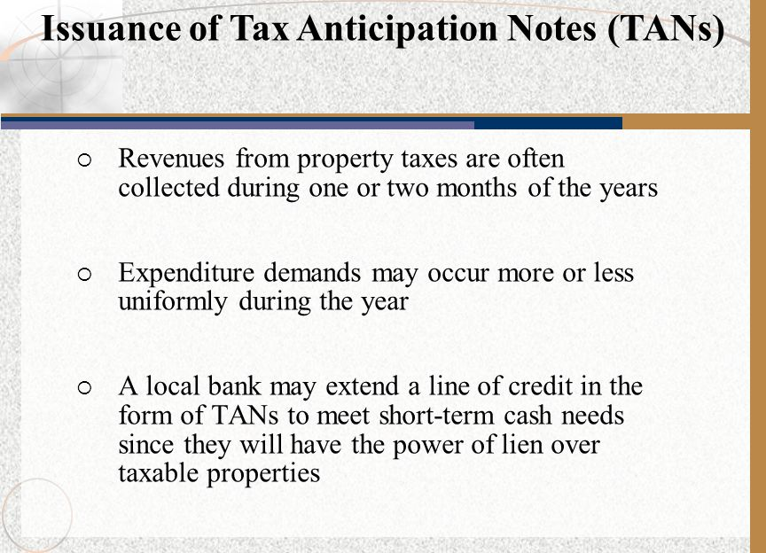 Issuance of Tax Anticipation Notes (TANs)