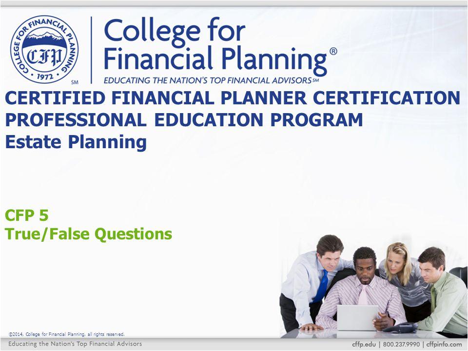 CFP 5 True/False Questions