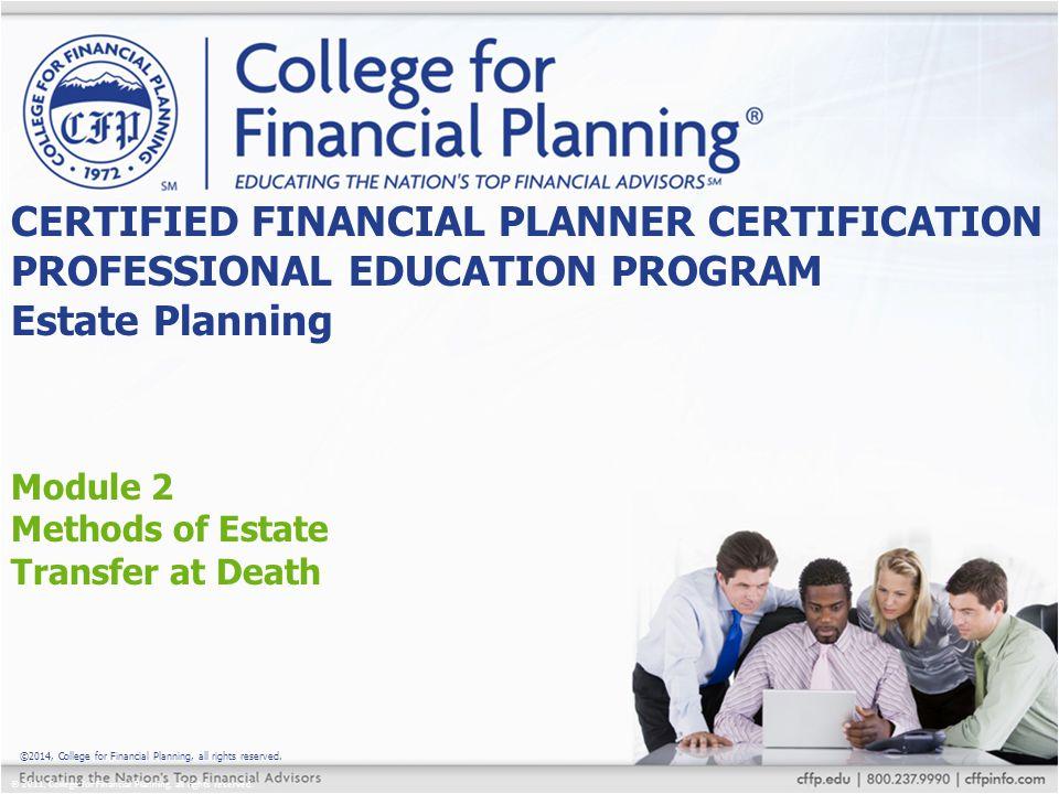 Module 2 Methods of Estate Transfer at Death