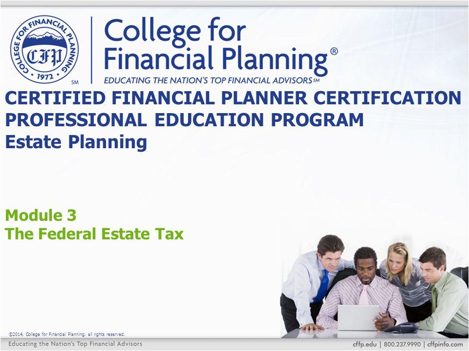Module 3 The Federal Estate Tax