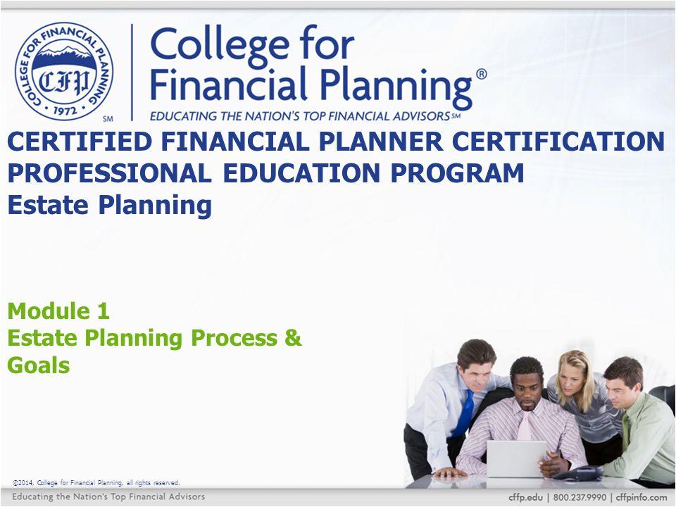 Module 1 Estate Planning Process & Goals