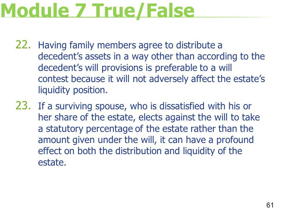 Module 7 True/False