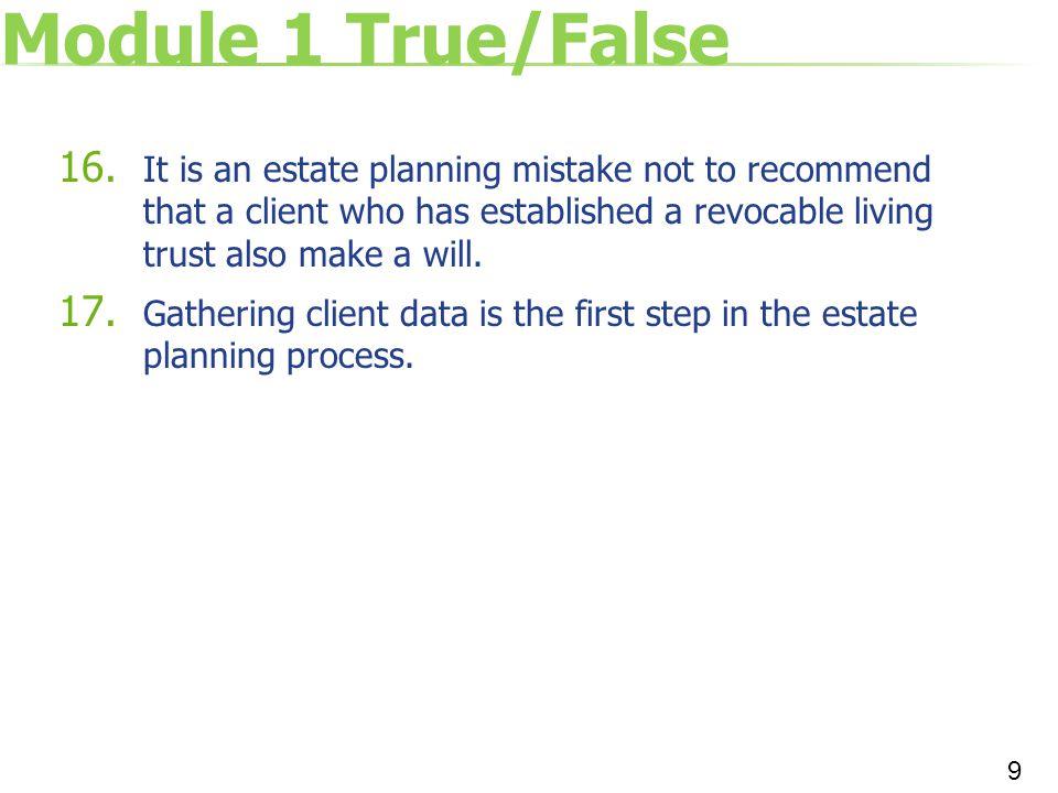 Module 1 True/False