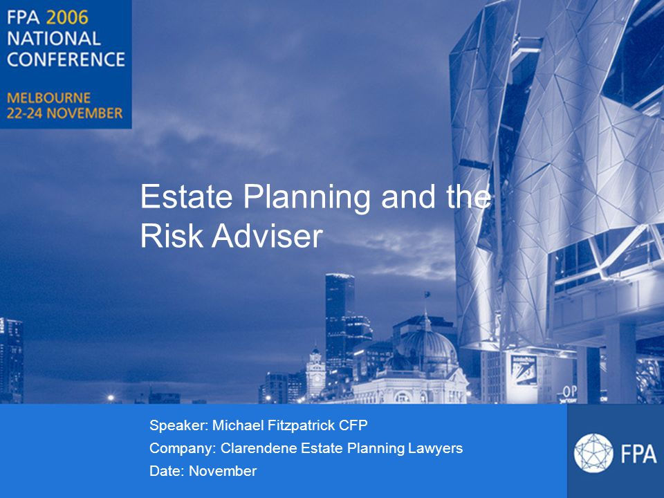Estate Planning and the Risk Adviser