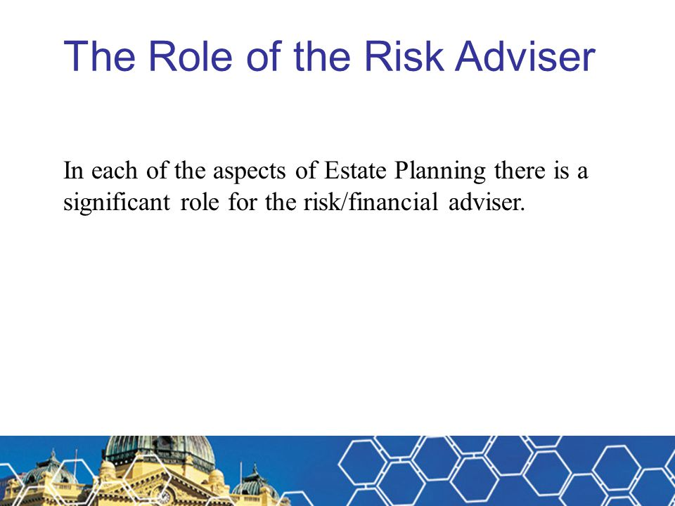 The Role of the Risk Adviser