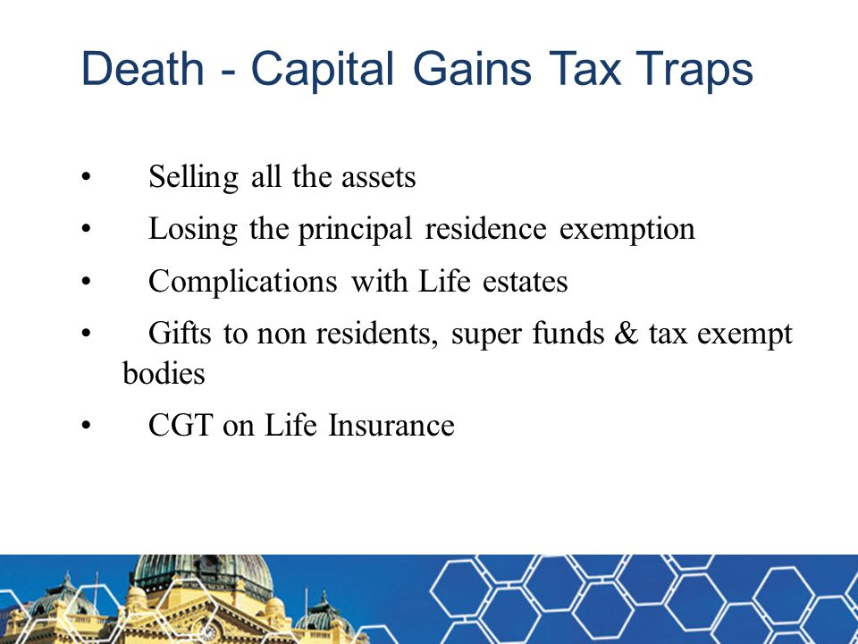 Death - Capital Gains Tax Traps