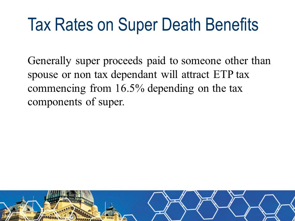 Tax Rates on Super Death Benefits