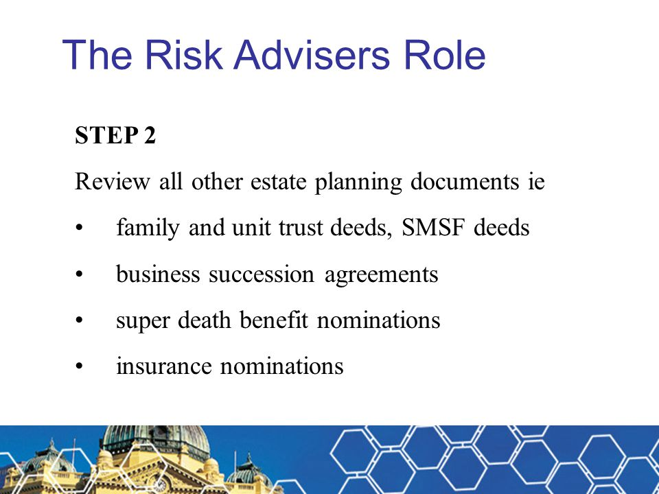 The Risk Advisers Role STEP 2
