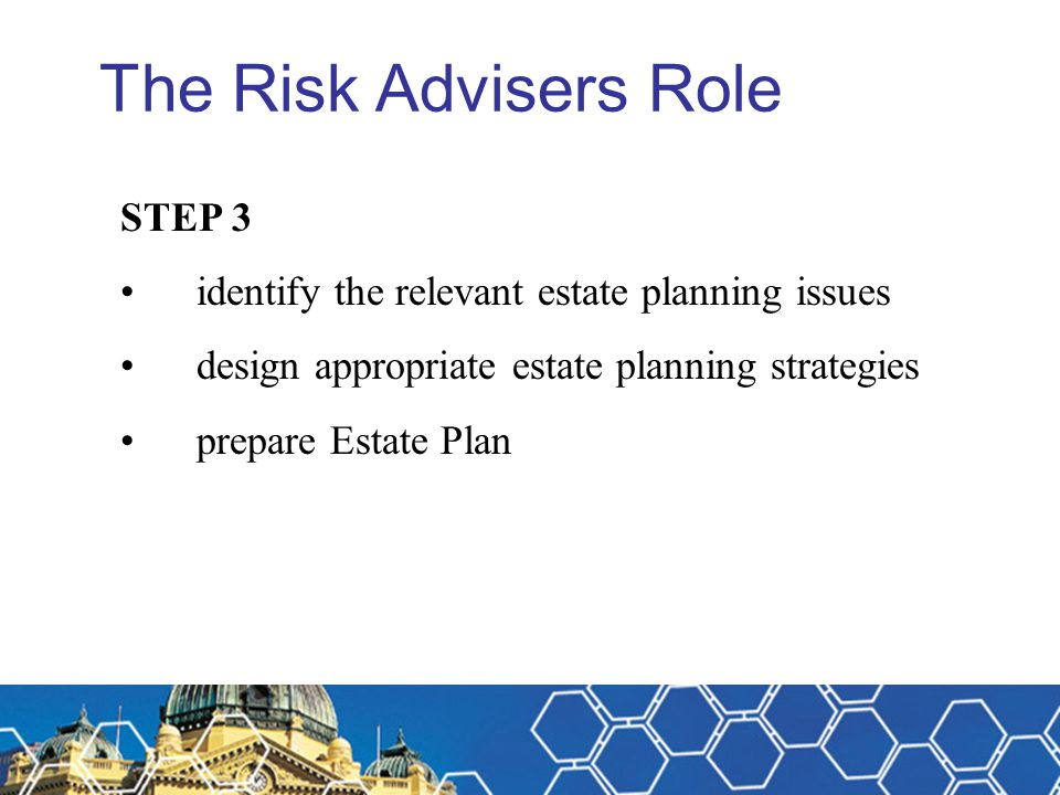 The Risk Advisers Role STEP 3