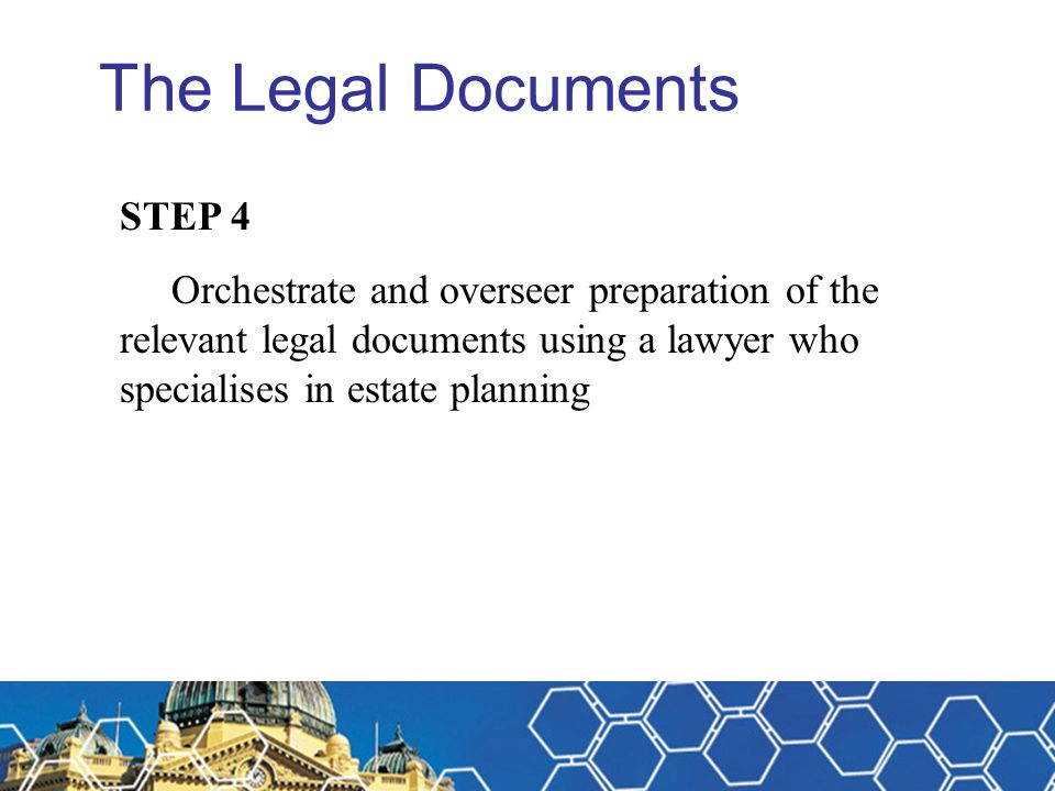 The Legal Documents STEP 4