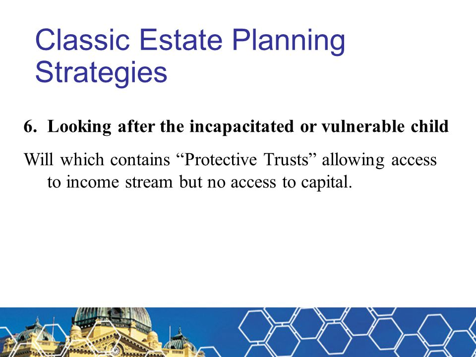 Classic Estate Planning Strategies
