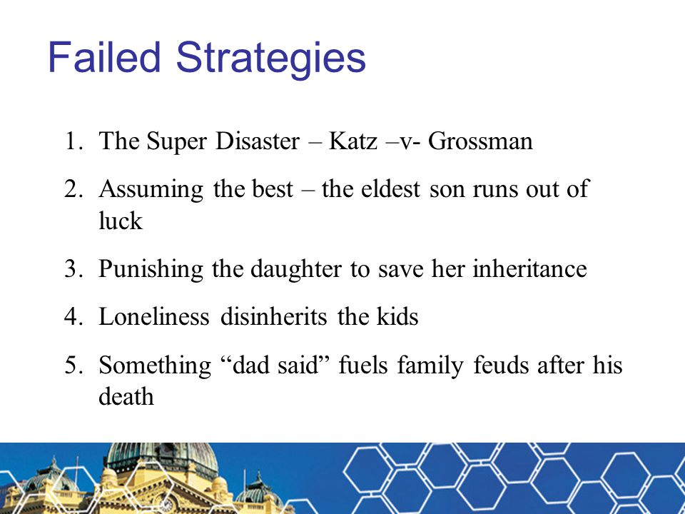 Failed Strategies The Super Disaster – Katz –v- Grossman