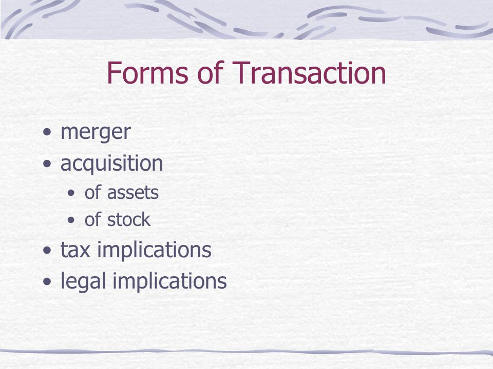 Forms of Transaction merger acquisition tax implications