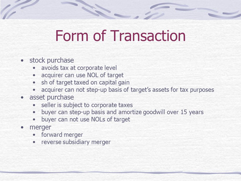 Form of Transaction stock purchase asset purchase merger
