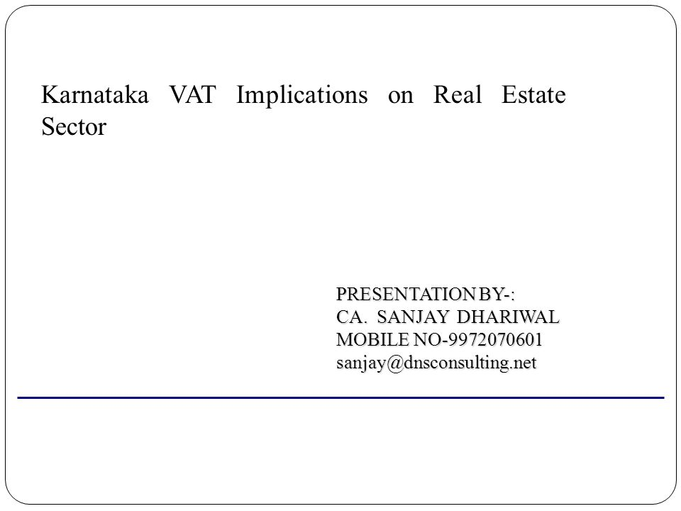 Karnataka VAT Implications on Real Estate Sector