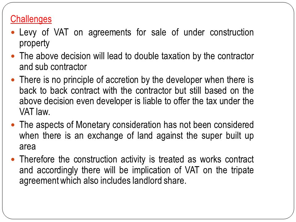 Challenges Levy of VAT on agreements for sale of under construction property.