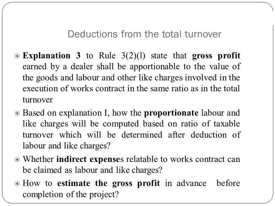 Deductions from the total turnover