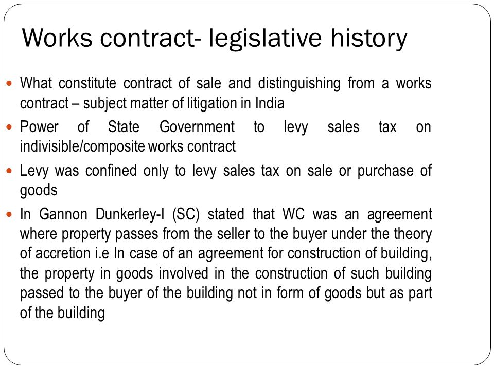 Works contract- legislative history