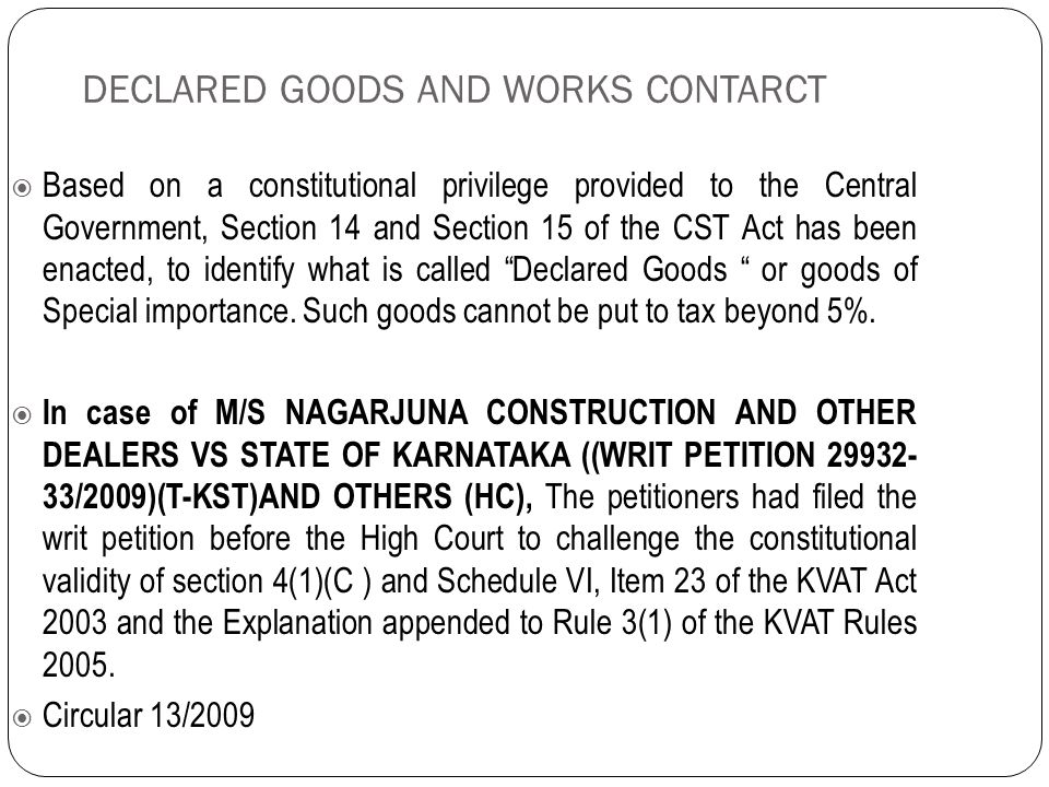 DECLARED GOODS AND WORKS CONTARCT