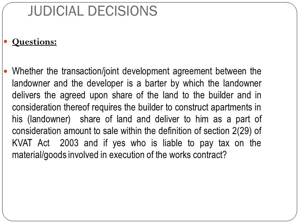 JUDICIAL DECISIONS Questions: