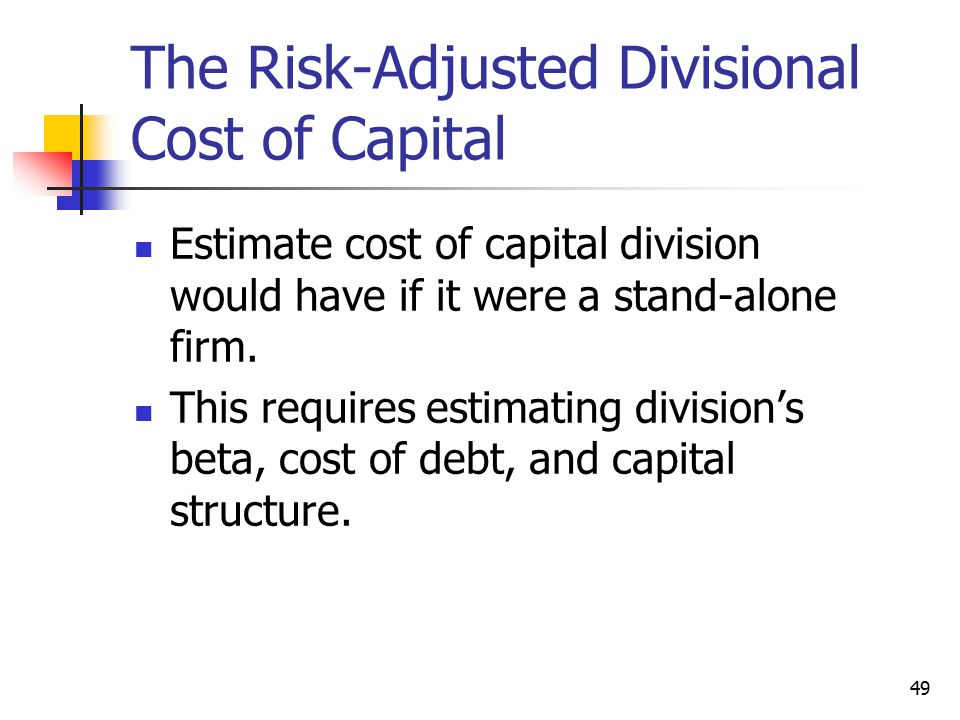 The Risk-Adjusted Divisional Cost of Capital