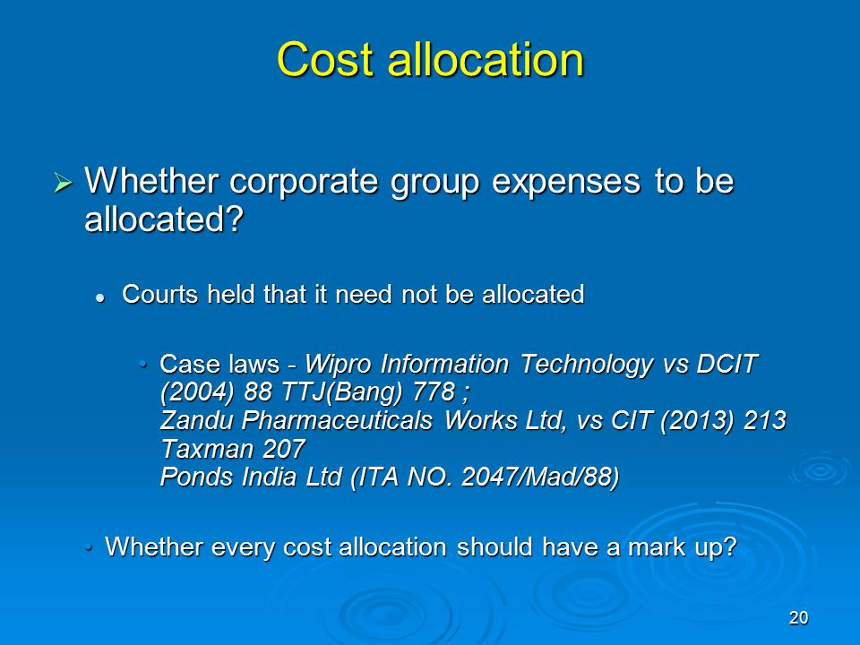 Cost allocation Whether corporate group expenses to be allocated