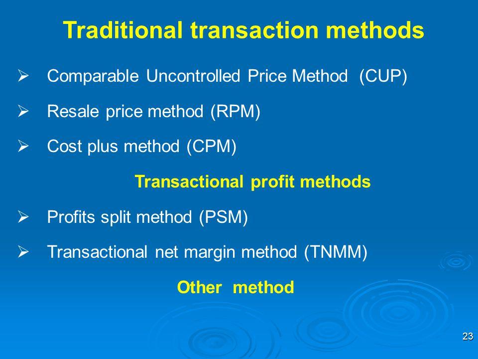 Traditional transaction methods Transactional profit methods