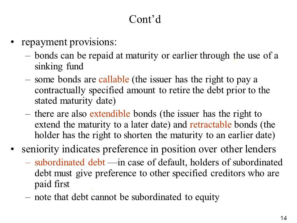Cont'd repayment provisions: