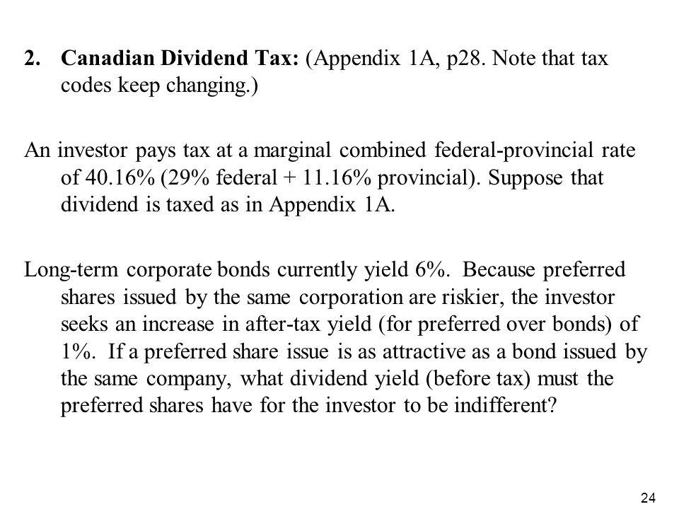 Canadian Dividend Tax: (Appendix 1A, p28