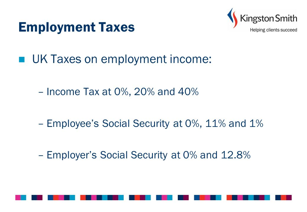 Employment Taxes UK Taxes on employment income: