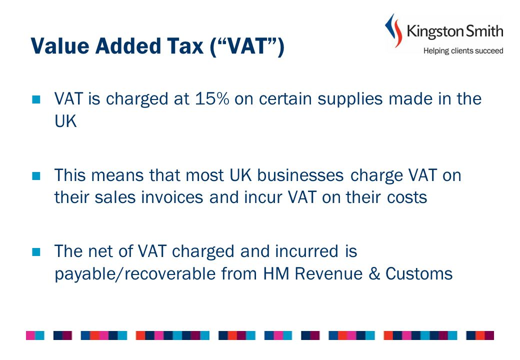 Value Added Tax ( VAT )