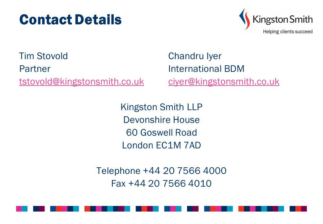 Contact Details Tim Stovold Chandru Iyer Partner International BDM