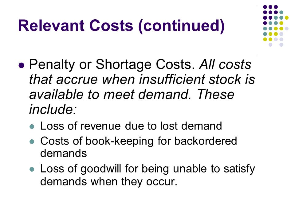 Relevant Costs (continued)