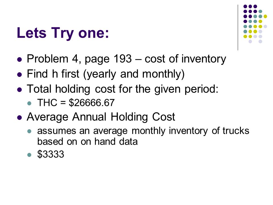 Lets Try one: Problem 4, page 193 – cost of inventory