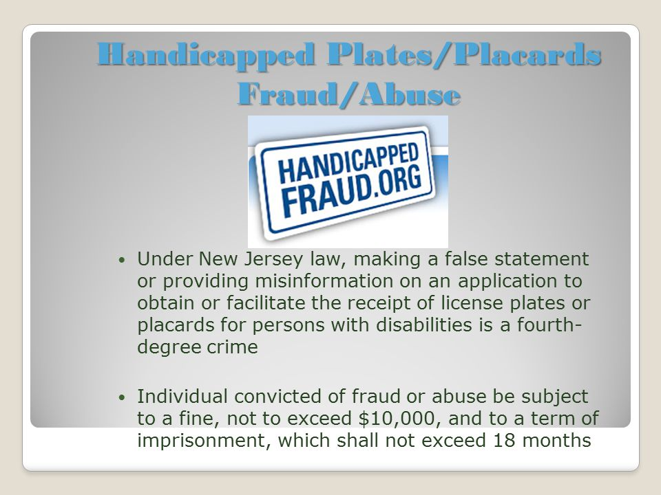 Handicapped Plates/Placards Fraud/Abuse