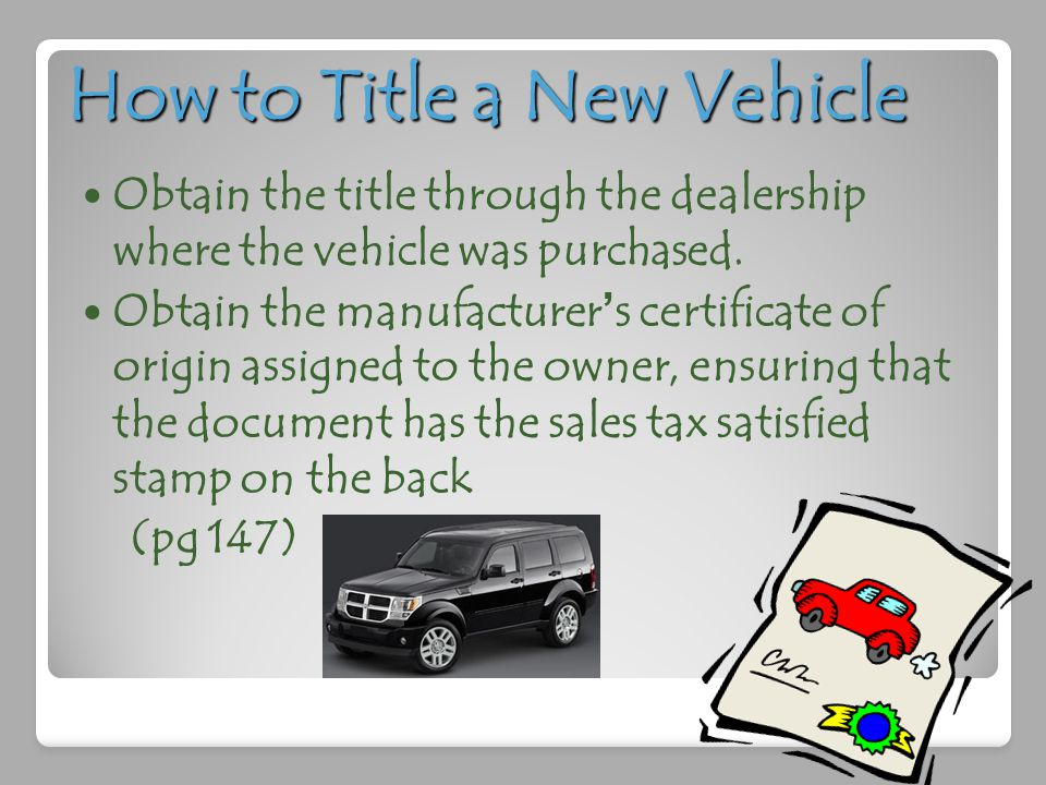 How to Title a New Vehicle