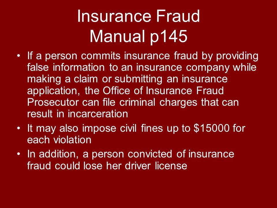 Insurance Fraud Manual p145
