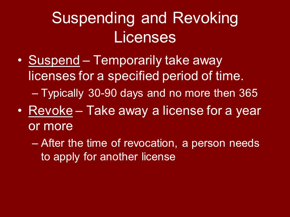Suspending and Revoking Licenses
