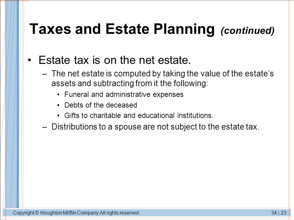 Taxes and Estate Planning (continued)