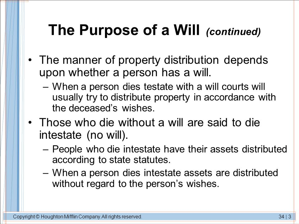 The Purpose of a Will (continued)