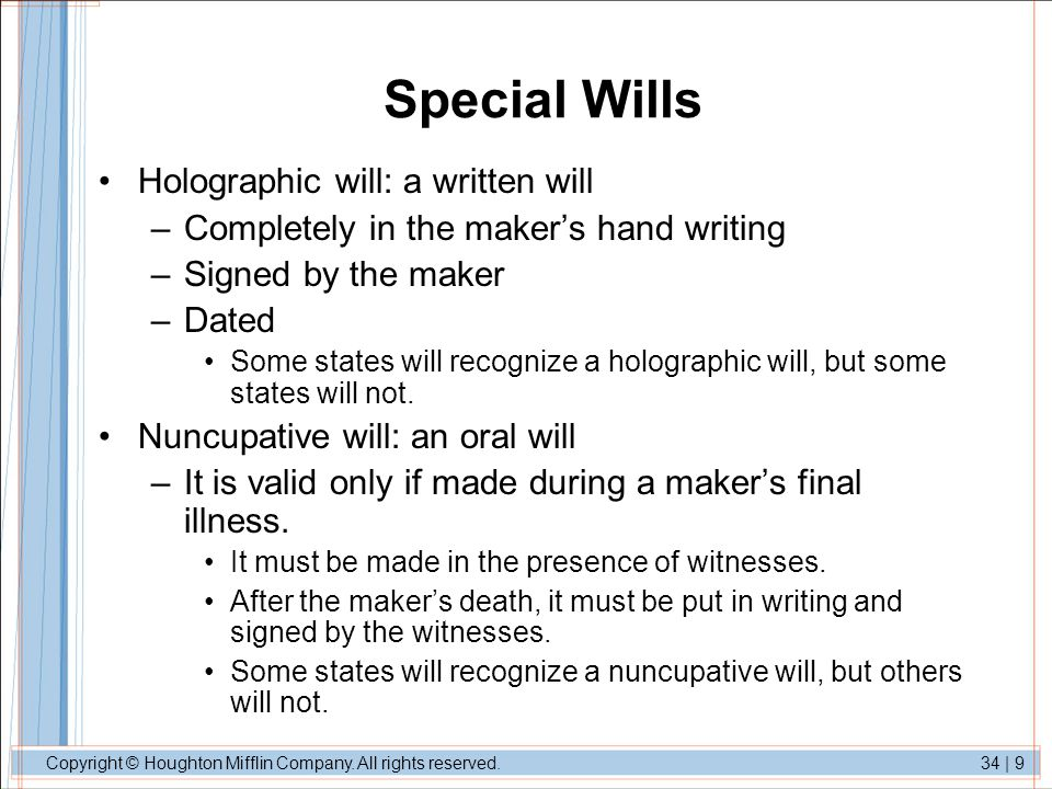 Special Wills Holographic will: a written will