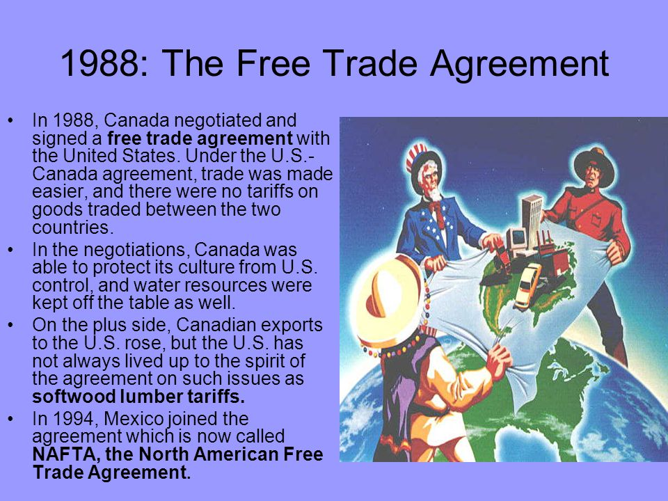 1988: The Free Trade Agreement