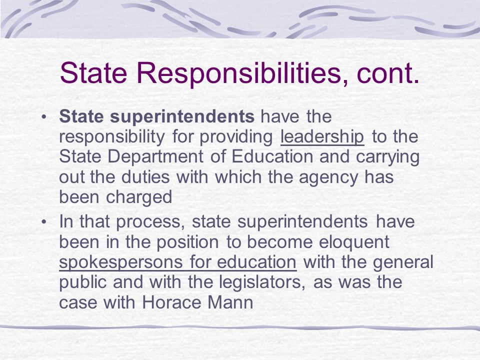 State Responsibilities, cont.
