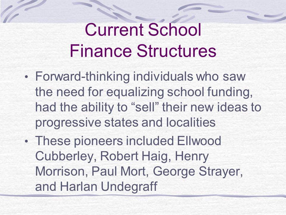 Current School Finance Structures
