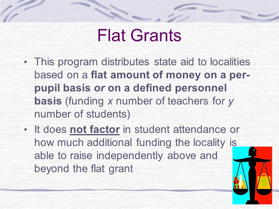 Flat Grants